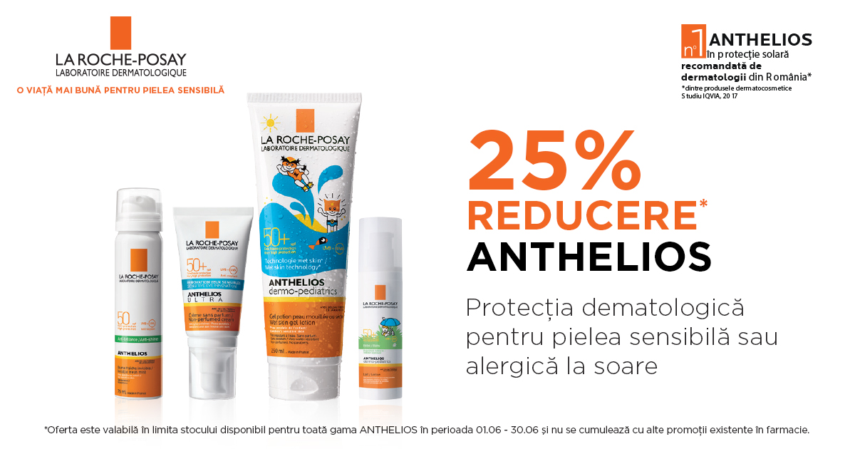 25% reducere la gama La Roche-Posay Anthelios