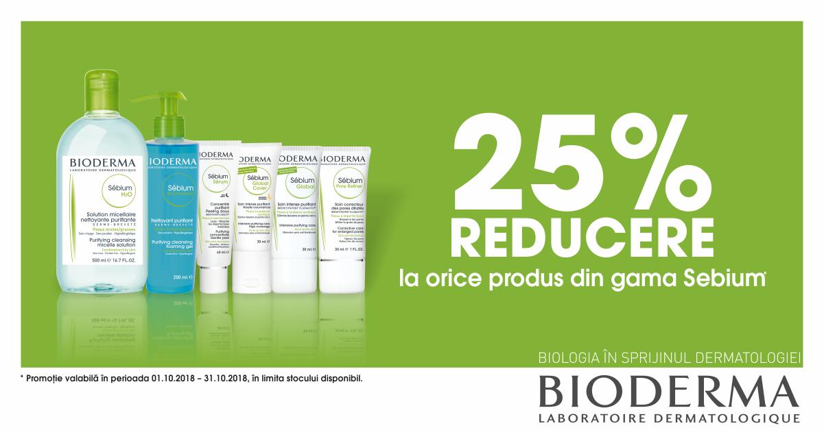 25% reducere pentru gama Bioderma Sebium!