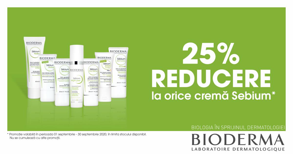 25% reducere pentru cremele de fata selecționate din gama Bioderma Sebium!
