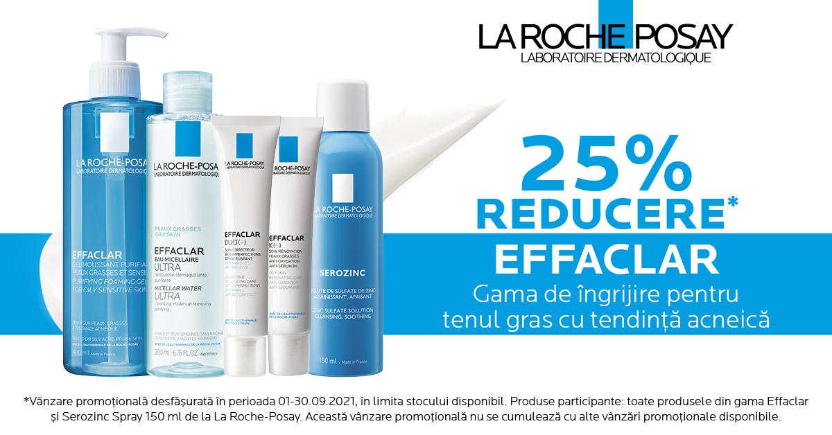 25% reducere pentru gama de ingrijire a tenului gras cu tendinta acneica, de la La Roche-Posay