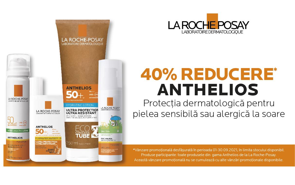 40% reducere la produsele selectionate din gama Anthelios de la La Roche-Posay