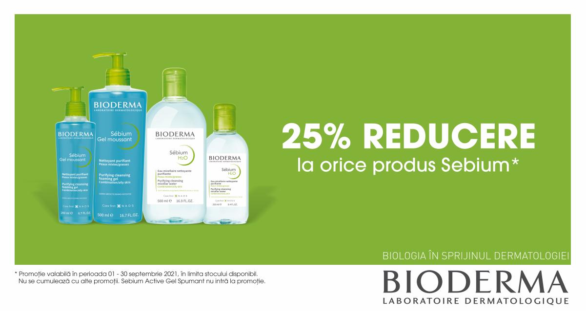 25% reducere la produsele din gama Sebium, de la Bioderma
